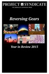 Reversing Gears Project Syndicates Year In Review 2013
