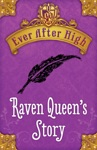 Ever After High Raven Queens Story