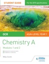 OCR ASA Level Year 1 Chemistry A Student Guide Modules 1 And 2
