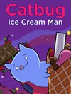 Catbug The Ice Cream Man