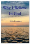 Why I Believe In God