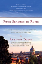 Four Seasons in Rome - Anthony Doerr Book