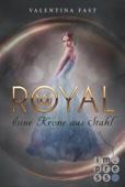 Valentina Fast - Royal 4: Eine Krone aus Stahl Grafik