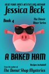 A Baked Ham The Classic Diner Mystery Series 4