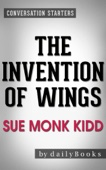 Conversations on The Invention of Wings: A Novel by Sue Monk Kidd - Daily Books Cover Art