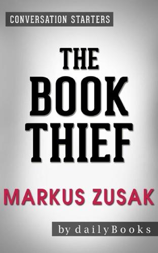 Conversations on The Book Thief: A Novel By Markus Zusak  Starters