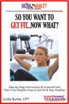 So You Want To Get FitNow What Step-by-Step Instructions  Essential Info That Truly Simplify How To Get Fit  Stay Healthy