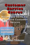 Customer Service Course Necessary Skills For Effective Customer Service
