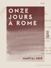 Onze Jours  Rome