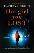Kathryn Croft - The Girl You Lost artwork
