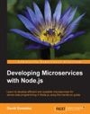 Developing Microservices With Nodejs
