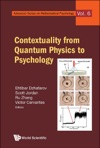 Contextuality From Quantum Physics To Psychology