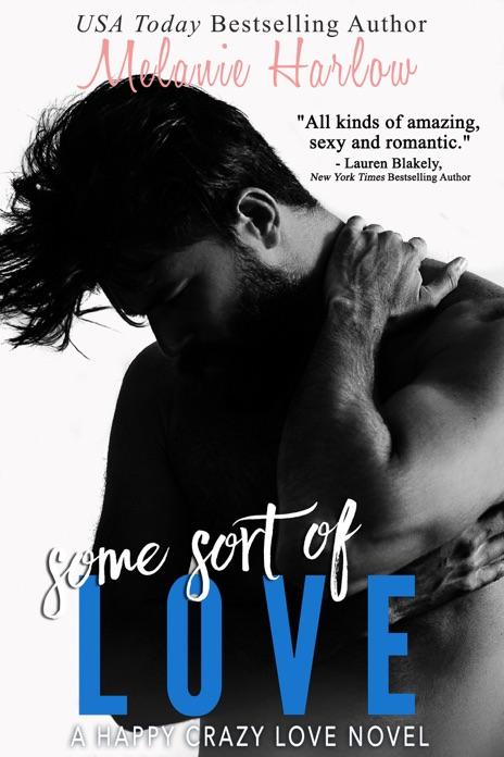 Some Sort of Love Melanie Harlow Book