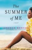The Summer of Me - Angela Benson Cover Art