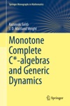 Monotone Complete C-algebras And Generic Dynamics