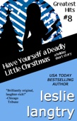 Leslie Langtry - Have Yourself a Deadly Little Christmas (A Greatest Hits Mysteries Holiday Short Story)  artwork