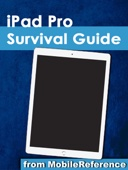 iPad Pro Survival Guide: Step-by-Step User Guide for the iPad Pro: From Getting Started to Advanced Tips and Tricks