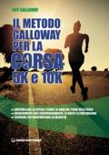 Il metodo Galloway per corsa 5K e 10K