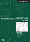 Troubleshooting A Technicians Guide Second Edition