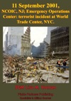 11 September 2001 NCOIC NJ Emergency Operations Center Terrorist Incident At World Trade Center NYC