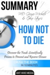 Greger Michael  Gene Stones How Not To Die Discover The Foods Scientifically Proven To Prevent And Reverse Disease Summary