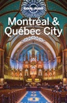 Montreal  Quebec City Travel Guide