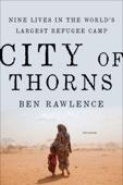 City of Thorns - Ben Rawlence Cover Art