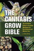 The Cannabis Grow Bible - Greg Green Cover Art