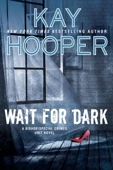 Wait for Dark - Kay Hooper Cover Art