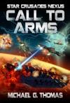 Call To Arms Star Crusades Nexus Book 6