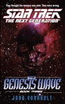 Star Trek The Next Generation The Genesis Wave Book Three