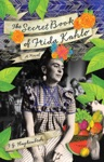The Secret Book Of Frida Kahlo
