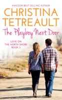 Christina Tetreault - The Playboy Next Door artwork