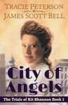 City Of Angels The Trials Of Kit Shannon 1