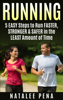 Natalee Pena - Running: 5 Easy Steps to Run Faster, Stronger & Safer in the Least Amount of Time artwork