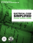Electrical Code Simplified – House Wiring Guide (23rd Code Edition)