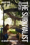 The Survivalist Anarchy Rising