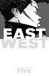 East Of West Vol 5