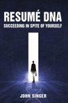 Resume DNA Succeeding In Spite Of Yourself