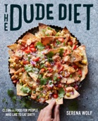 The Dude Diet - Serena Wolf Cover Art