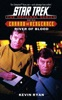 Star Trek: Errand of Vengeance, Book Three: River of Blood