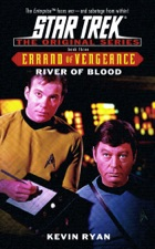 Star Trek: Errand of Vengeance, Book Three: River of Blood