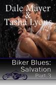 Dale Mayer - Biker Blues: Salvation - Book 3 artwork
