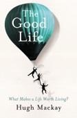 The Good Life