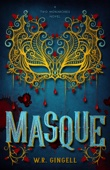 Masque (The Two Monarchies Sequence) - W.R. Gingell Cover Art