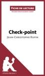 Check-point De Jean-Christophe Rufin Fiche De Lecture