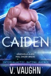 Caiden - Greenville Alien Mail Order Bride