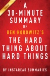 The Hard Thing About Hard Things By Ben Horowitz - A 30-minute Summary  Analysis