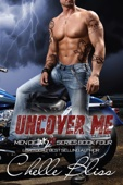 Uncover Me - Chelle Bliss Cover Art
