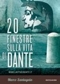 20 finestre sulla vita di Dante